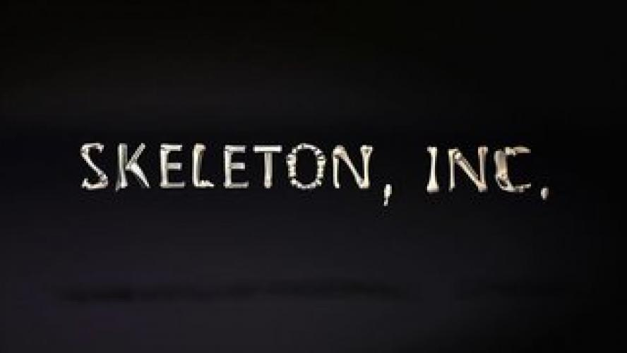Skeleton, Inc. next episode air date poster