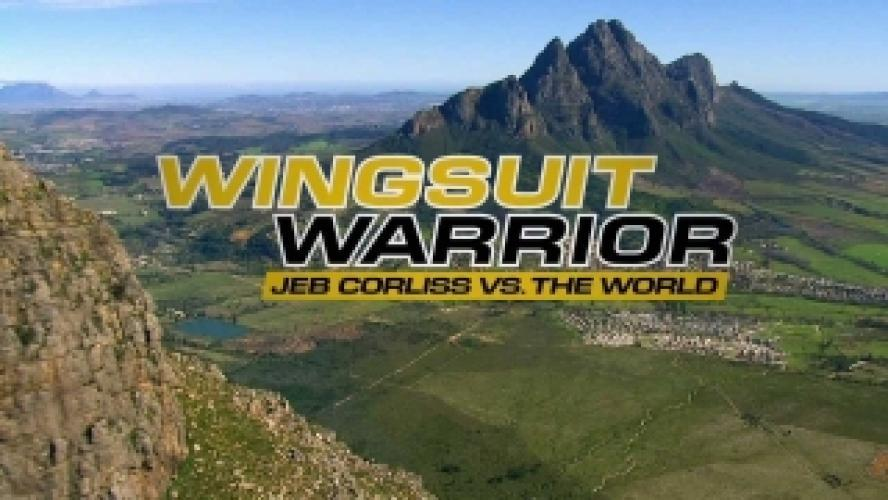 Wingsuit Warrior: Jeb Corliss vs. The World next episode air date poster