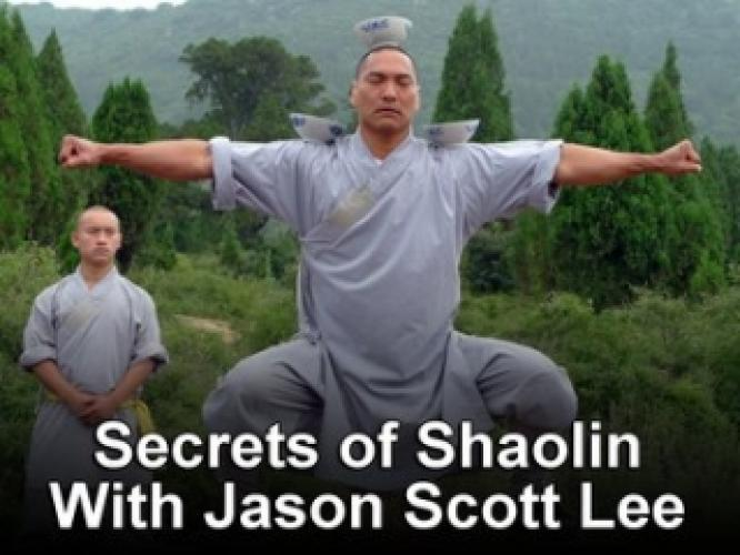 Secrets of Shaolin with Jason Scott Lee next episode air date poster