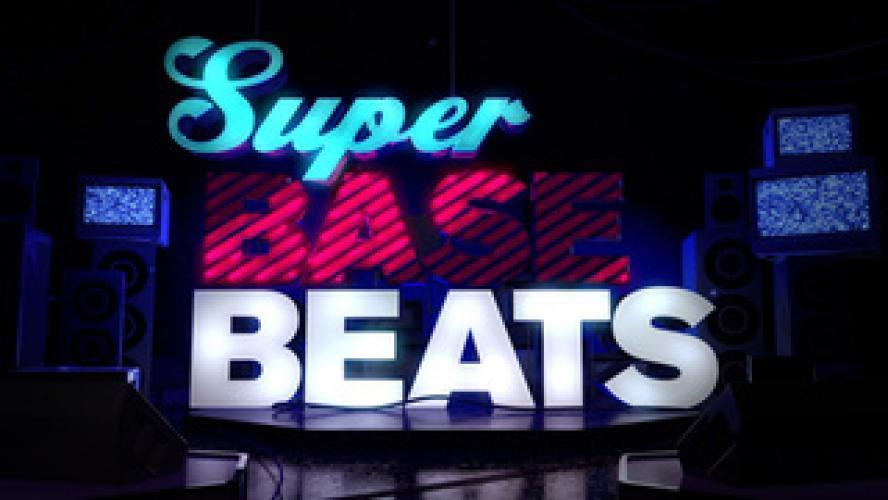 Super Base Beats next episode air date poster
