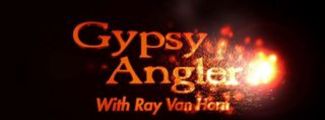 The Gypsy Angler with Ray Van Horn next episode air date poster