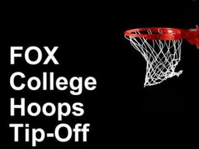 FOX College Hoops Tip-Off next episode air date poster