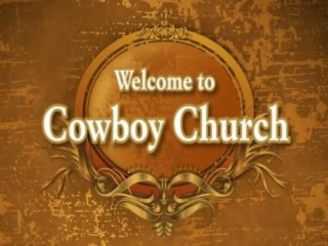 Cowboy Church next episode air date poster