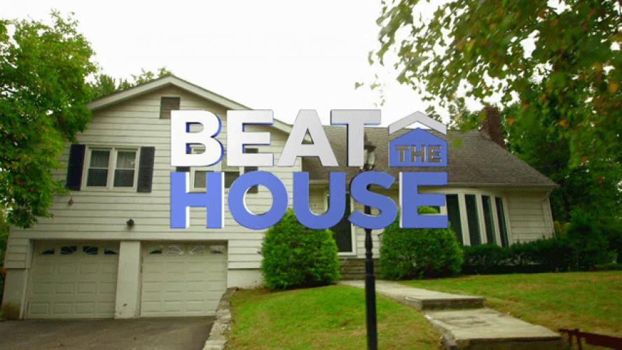 Beat the House next episode air date poster