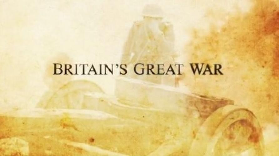 Britain's Great War next episode air date poster