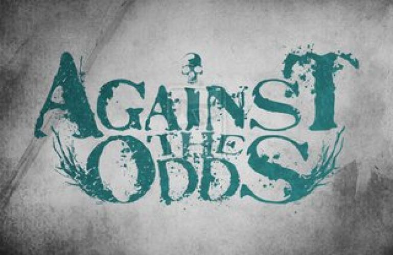Against the Odds next episode air date poster
