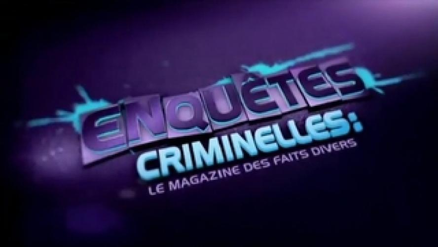 Enquêtes criminelles next episode air date poster