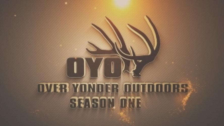Over Yonder Outdoors next episode air date poster