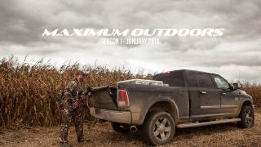 Maximum Outdoors TV next episode air date poster