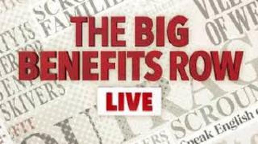 The Big Benefits Row: Live next episode air date poster