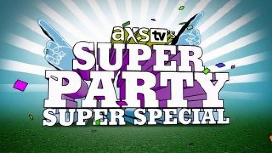 Super Party Super Special next episode air date poster