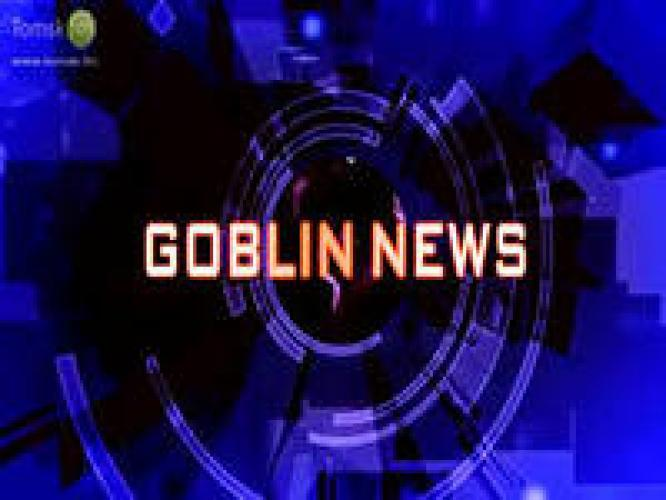 Goblin News next episode air date poster