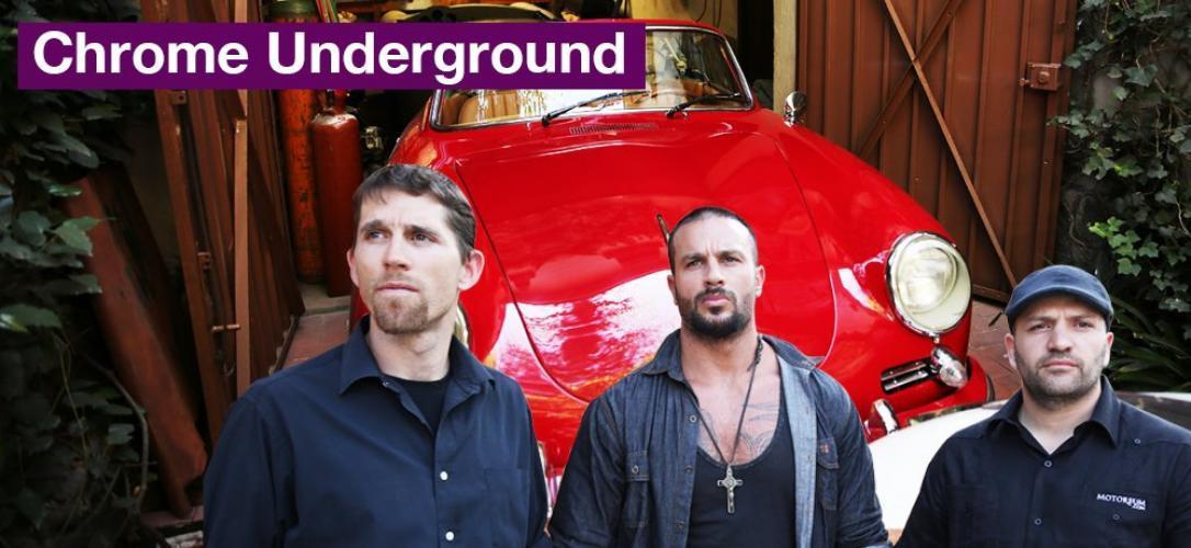 Chrome Underground next episode air date poster