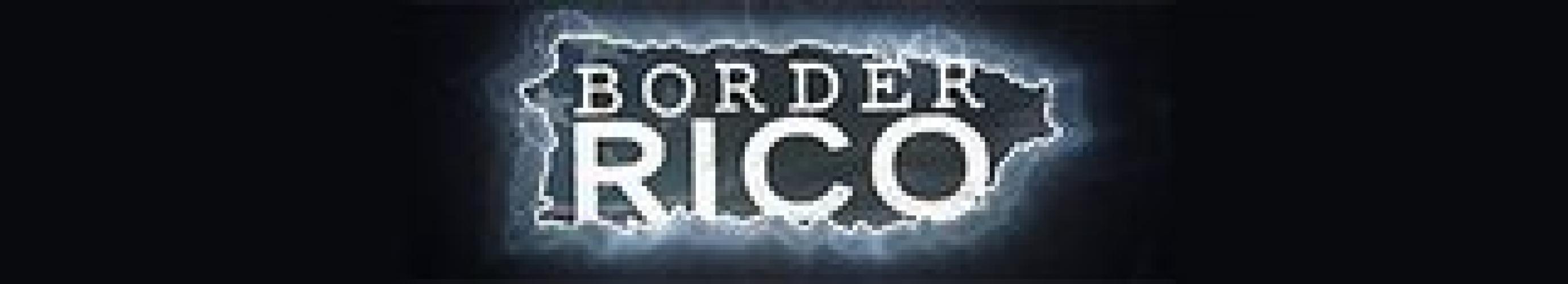 Border Rico next episode air date poster