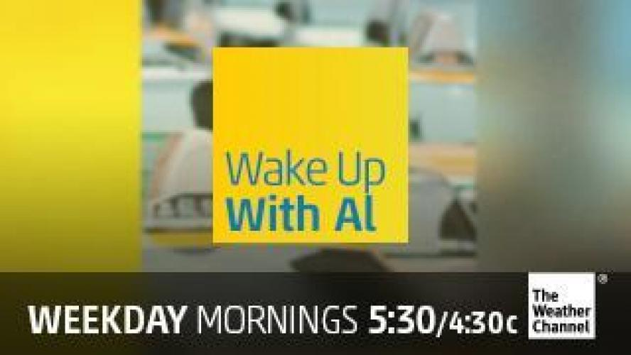 Wake Up With Al next episode air date poster