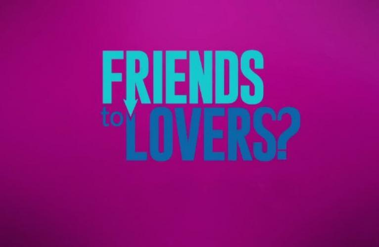 Friends to Lovers? next episode air date poster