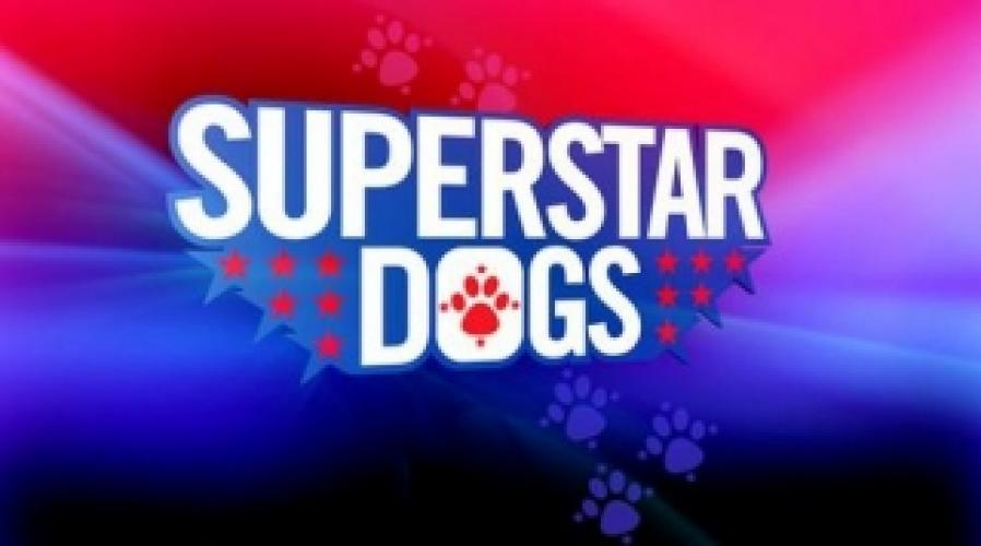 Superstar Dogs next episode air date poster