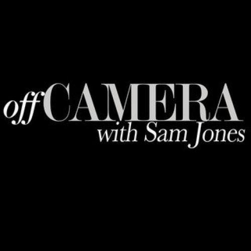 Off Camera with Sam Jones next episode air date poster