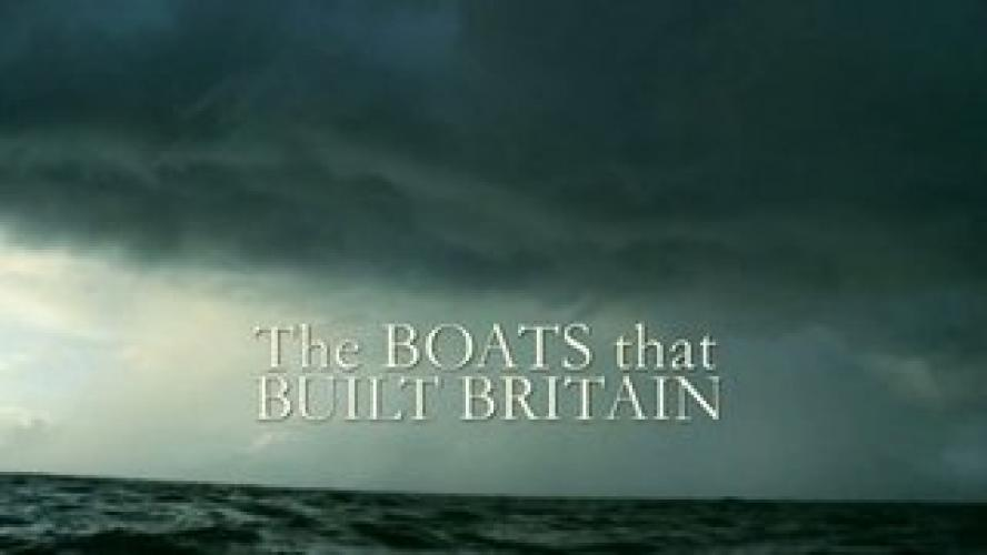 The Boats That Built Britain next episode air date poster