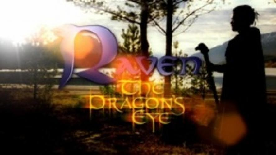 Raven: The Dragon's Eye next episode air date poster