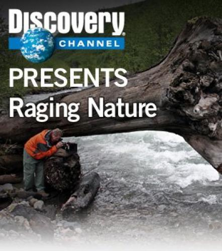 Raging Nature next episode air date poster