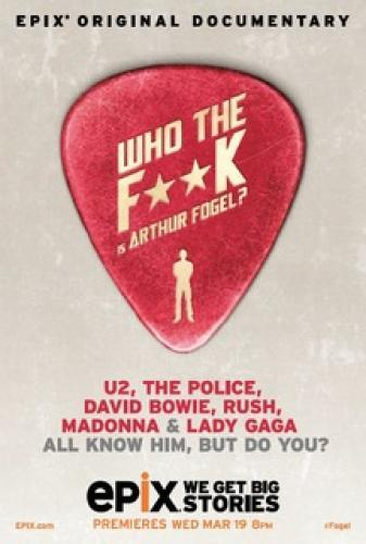 Who the F**k is Arthur Fogel? next episode air date poster