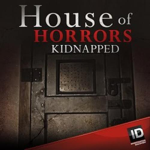 House of Horrors: Kidnapped next episode air date poster