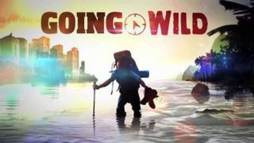 Going Wild next episode air date poster