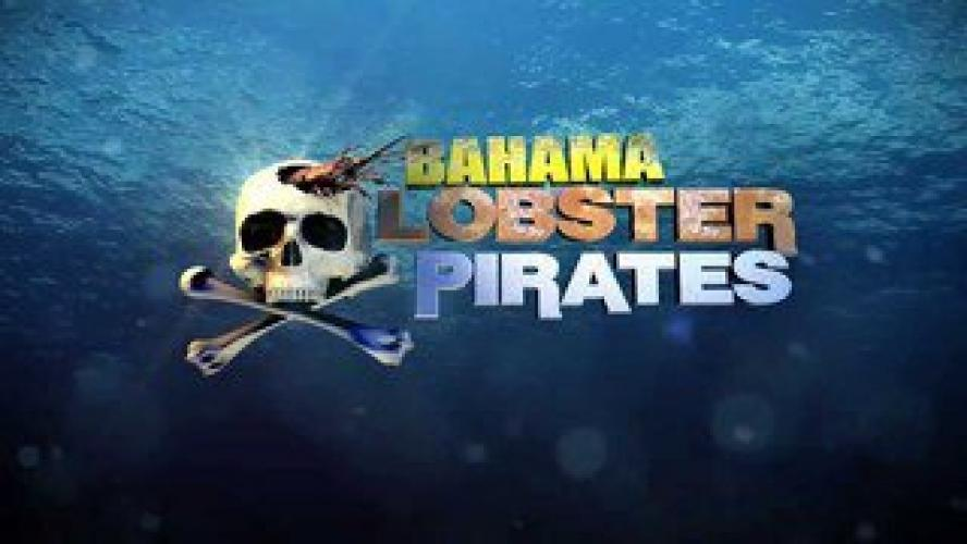 Bahama Lobster Pirates next episode air date poster