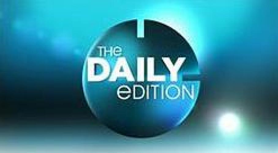 The Daily Edition next episode air date poster