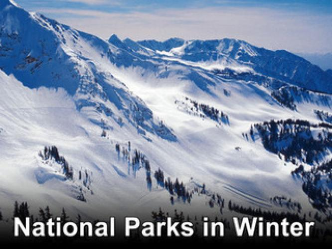 National Parks in Winter next episode air date poster