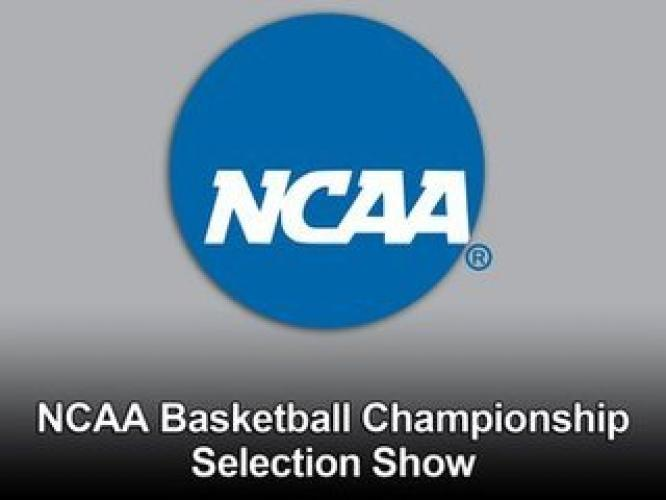 NCAA Basketball Championship Selection Show next episode air date poster