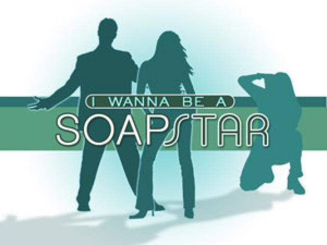 I Wanna Be a Soap Star next episode air date poster