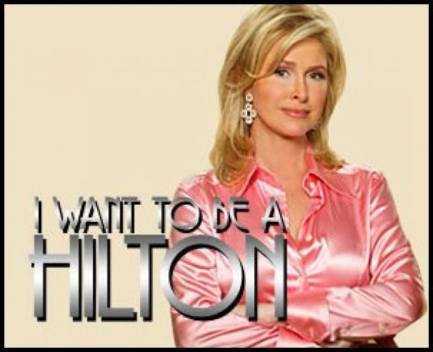 I Want To Be a Hilton next episode air date poster