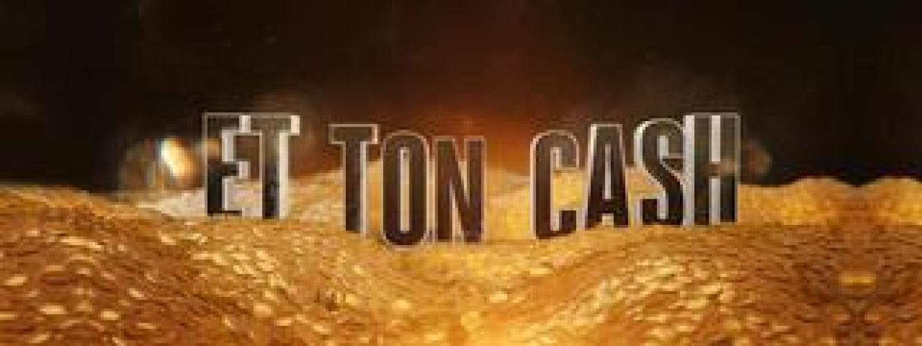 Et ton cash next episode air date poster