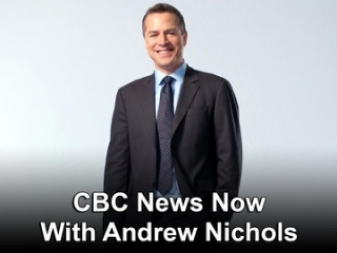 CBC News Now With Andrew Nichols next episode air date poster