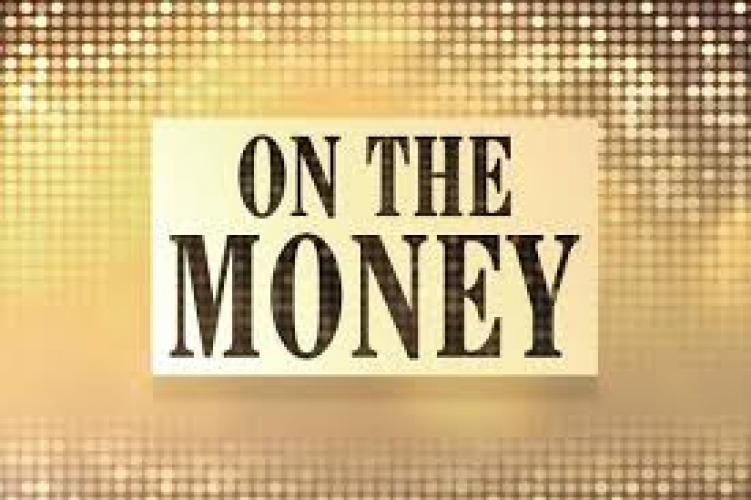 On The Money (2013) next episode air date poster