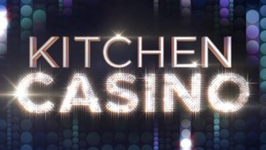 Kitchen Casino next episode air date poster