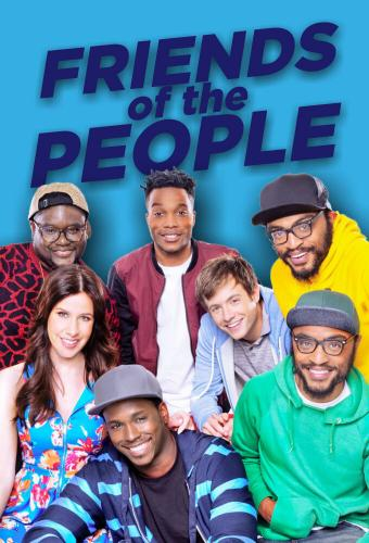 Friends of the People next episode air date poster