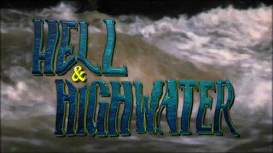 Hell & Highwater next episode air date poster