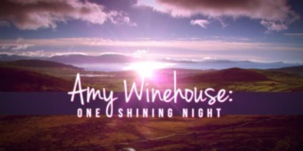 Amy Winehouse: One Shining Night next episode air date poster