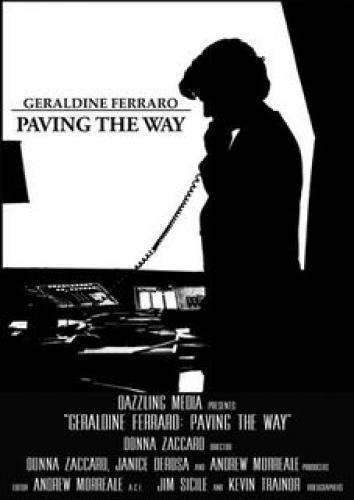 Geraldine Ferraro: Paving the Way next episode air date poster