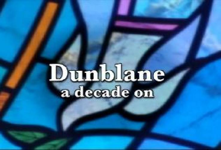 Dunblane: A Decade On next episode air date poster
