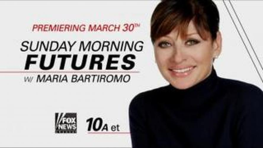 Sunday Morning Futures With Maria Bartiromo next episode air date poster
