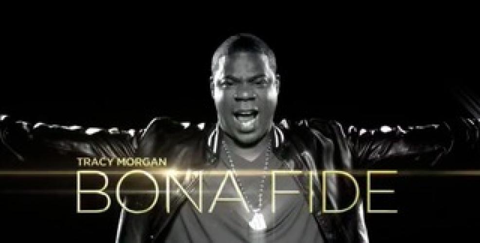 Tracy Morgan: Bona Fide next episode air date poster