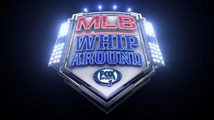 MLB Whiparound next episode air date poster