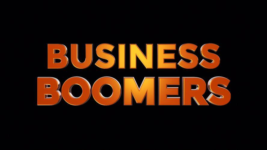 Business Boomers next episode air date poster