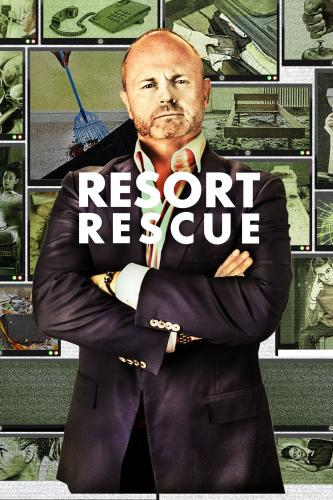 Resort Rescue next episode air date poster