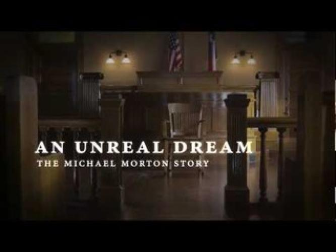 An Unreal Dream: The Michael Morton Story next episode air date poster