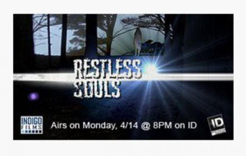 Restless Souls next episode air date poster